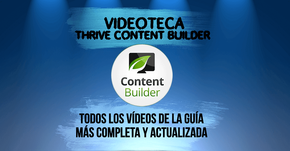 Videoteca Thrive Content Builder