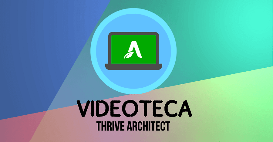 Videoteca Thrive Architect